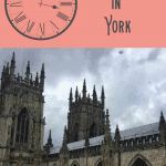 A Perfect One Day in York 1
