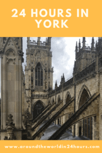 A Perfect 24 Hours in York, England With York Minster