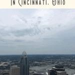 A Perfect One Day in Cincinnati Itinerary 3