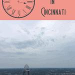 A Perfect One Day in Cincinnati Itinerary 1