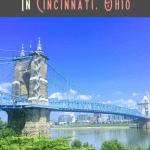 A Perfect 24 Hours in Cincinnati, Ohio 2
