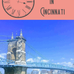 A Perfect 24 Hours in Cincinnati, Ohio 1