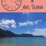 A Perfect 24 Hours: Abel Tasman Tour 1
