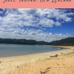 A Perfect 24 Hours: Abel Tasman Tour 1