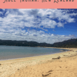 A Perfect 24 Hours: Abel Tasman Tour