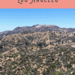 A Perfect One Day in Los Angeles Itinerary