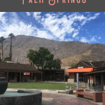 A Perfect 24 Hours in Palm Springs, California 2