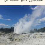 A Perfect One Day in Rotorua Itinerary 3