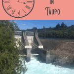 A Perfect 24 Hours: Taupo to Waitomo Trip 1