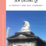 A Perfect New Orleans Itinerary 1