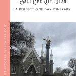 A Perfect One Day in Salt Lake City Itinerary 1