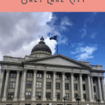 A Perfect One Day in Salt Lake City Itinerary