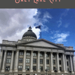 A Perfect One Day in Salt Lake City Itinerary 2