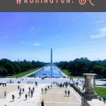 A Perfect Washington DC Itinerary 2