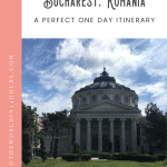 A Perfect 24 Hours in Bucharest Itinerary 1