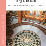 A Perfect One Day in Kiev Itinerary 1