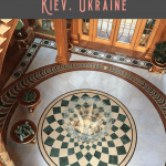 A Perfect One Day in Kiev Itinerary 3