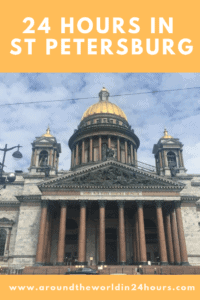 A Perfect 24 Hours in St Petersburg, Russia with the Russian Museum