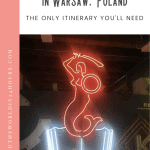 A Perfect One Day in Warsaw Itinerary 1