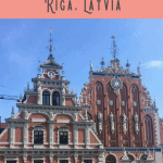 A Perfect One Day in Riga Itinerary 1