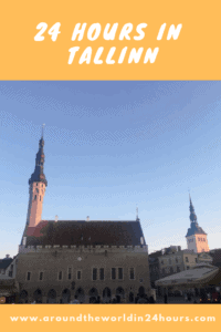 A Perfect 24 Hours in Tallinn, Estonia with Tallinn Old Town
