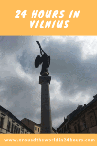 A Perfect 24 Hours in Vilnius, Lithuania with Vilnius Old Town