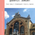 A Perfect 24 Hours in Budapest 1