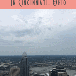 A Perfect One Day in Cincinnati Itinerary
