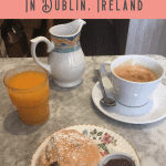 A Perfect 24 Hours in Dublin