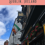 A Perfect One Day in Dublin Itinerary