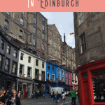 A Perfect One Day in Edinburgh Itinerary