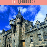 A Perfect 24 Hours in Edinburgh, Scotland