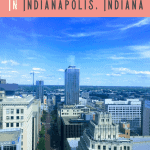 A Perfect 24 Hours in Indianapolis, Indiana
