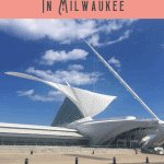 A Perfect 24 Hours in Milwaukee 1