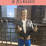A Perfect One Day in Milwaukee Itinerary