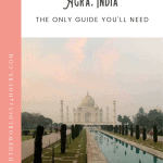 A Perfect 24 Hours: Agra Itinerary 1