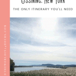Things to Do in Ossining NY and Croton-on-Hudson: A Perfect 24 Hours 1