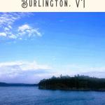 A Perfect 24 Hours in Burlington Tour 4