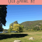Things to do in Cold Spring NY: A Perfect 24 Hours