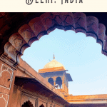 A Perfect 24 Hours in Delhi, India 3