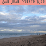 A Perfect 24 Hours in San Juan: Ocean Park