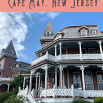 A Perfect 24 Hours in Cape May Itinerary!