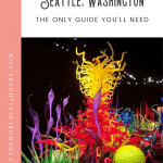 A Perfect 24 Hours in Seattle 1