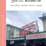 A Perfect One Day in Seattle Itinerary 1