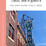 A Perfect 24 Hours in Fargo Tour 1