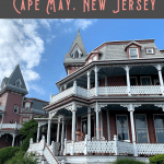 A Perfect 24 Hours in Cape May Itinerary! 2
