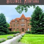 Best Things to Do in Billings MT 2