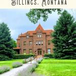 Best Things to Do in Billings MT 3