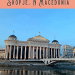 Best Things to Do in Skopje: A Perfect 24 Hours 13