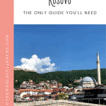 Best Things to Do in Kosovo: A Perfect 24 Hours 1